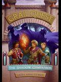 The Shadow Companion (Grail Quest Trilogy, Book 3)