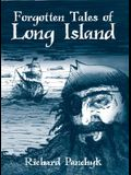 Forgotten Tales of Long Island