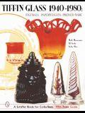 Tiffin Glass 1940-1980: Figurals, Paperweights, Pressed Ware