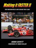 Making it FASTER II: The Indianapolis and Grand Prix Cars