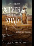 Silver on the Road, Volume 1