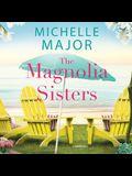 The Magnolia Sisters Lib/E