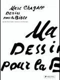 Marc Chagall: Dessins Pour La Bible