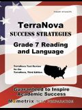 Terranova Success Strategies Grade 7 Reading and Language Study Guide: Terranova Test Review for the Terranova, Third Edition