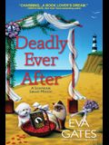 Deadly Ever After: A Lighthouse Library Mystery