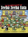 Da Brudderhood of Zeeba Zeeba Eata: A Pearls Before Swine Collection