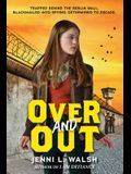 Over and Out
