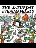 The Saturday Evening Pearls, Volume 11: A Pearls Before Swine Collection