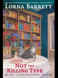 Not the Killing Type (A Booktown Mystery)