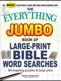 The Everything Jumbo Book of Large-Print Bible Word Searches: 160 Inspiring Puzzles in Large Print