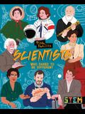 Trailblazers: Scientists Who Dared to Be Different