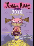 Fashion Kitty and the B.O.Y.S.: (ball of Yellow String)