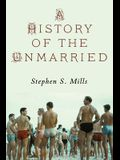 A History of the Unmarried