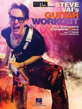 Steve Vai's Guitar Workout: The Virtuoso's Complete 10 Hour and 30 Hour Practice Routines