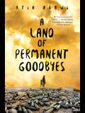 A Land of Permanent Goodbyes a Land of Permanent Goodbyes