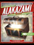 Alakazam! Tricks for Veteran Magicians: 4D a Magical Augmented Reading Experience