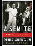A Semite: A Memoir of Algeria
