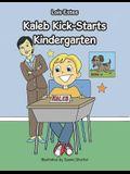 Kaleb Kick-Starts Kindergarten