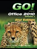 Go! with Office 2010, Volume 1