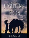 Fighting For Eden