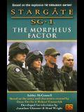 Stargate Sg-1: The Morpheus Factor: 6