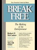 Break Free: The Making of an Entrepreneur