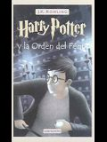 Harry Potter y la Orden del Fenix = Harry Potter and the Order of the Phoenix