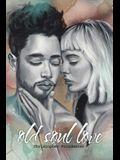 Old Soul Love
