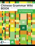 Chinese Grammar Wiki BOOK: Intermediate