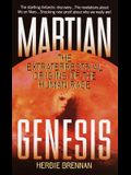 Martian Genesis: The Extraterrestrial Origins of the Human Race