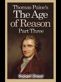 Thomas Paine's The Age of Reason - Part Three