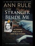 The Stranger Beside Me: The Shocking Inside Story of Serial Killer Ted Bundy