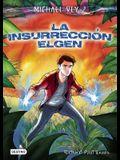 La Insurreccion Elgen = The Rise of the Elgen
