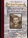 My Name Is America: The Journal of Jedediah Barstow, an Emigrant on the Oregon Trail