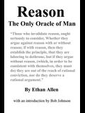 Reason: The Only Oracle of Man