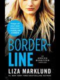 Borderline: An Annika Bengtzon Thriller