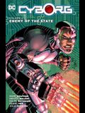 Cyborg, Volume 2: Enemy of the State