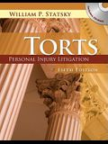 Torts: Personal Injury Litigation [With CDROM]