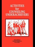 Activities for Counseling Underachievers