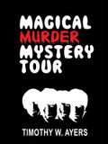 Magical Murder Mystery Tour