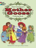 Kate Greenaway's Mother Goose Coloring Book (Dover Coloring Books)