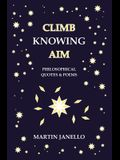 Climb Knowing Aim: Philosophical Quotes & Poems
