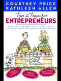 Tips & Traps for Entrepreneurs: Real-Life Ideas and Solutions for the Toughest Problems Facing Entrepreneurs