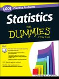 Statistics: 1,001 Practice Problems for Dummies