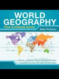 World Geography - Time & Climate Zones - Latitude, Longitude, Tropics, Meridian and More - Geography for Kids - 5th Grade Social Studies