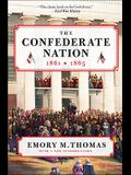 The Confederate Nation: 1861-1865