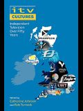 Itv Cultures: Independent Television Over Fifty Years