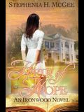Heir of Hope: Ironwood Plantation Family Saga Book Two
