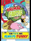 Epic Animal Farts Colouring Book: 'Cos Farts Are Always Funny