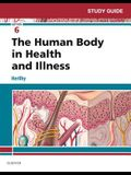 Study Guide for The Human Body in Health and Illness, 6e